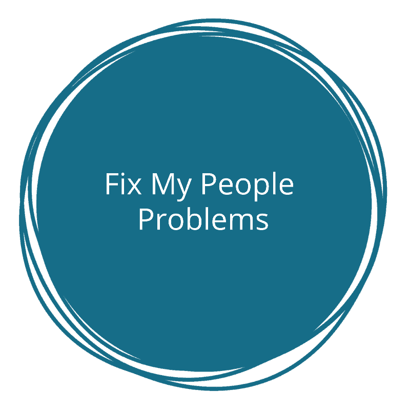 Fix my people problems